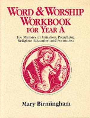 Word and Worship Workbook Year A