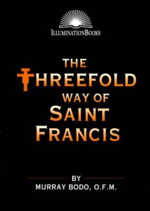 Threefold Way of Saint Francis