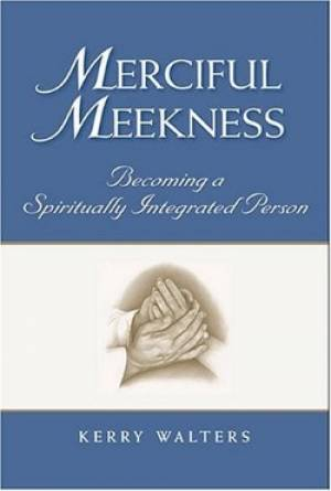 Merciful Meekness