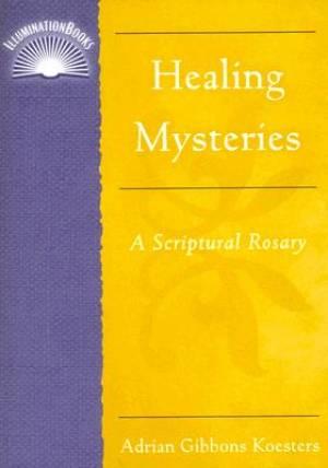Healing Mysteries