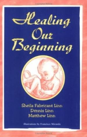 Healing Our Beginning