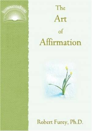 The Art of Affirmation