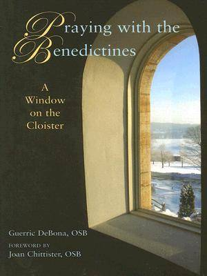 Praying with the Benedictines
