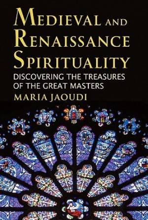 Medieval and Renaissance Spirituality