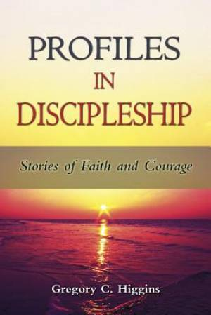 Profiles in Discipleship