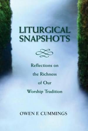Liturgical Snapshots