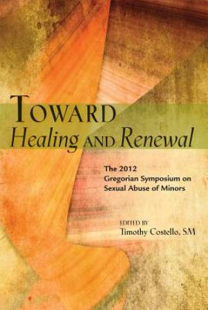 Toward Healing and Renewal