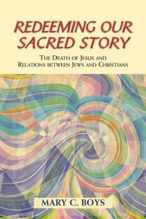 Redeeming Our Sacred Story