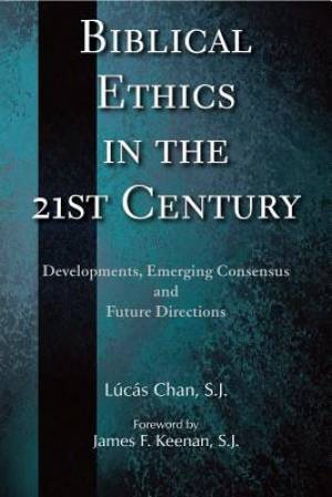 Biblical Ethics in the  21st Century