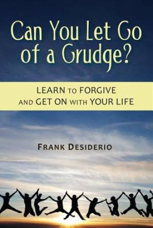 Can You Let Go of a Grudge?