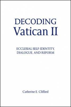 Decoding Vatican II