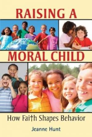 Raising a Moral Child