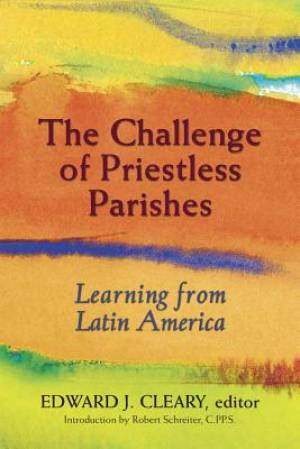 The Challenge of Priestless Parishes