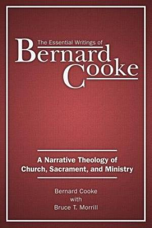 The Essential Writings of Bernard Cooke