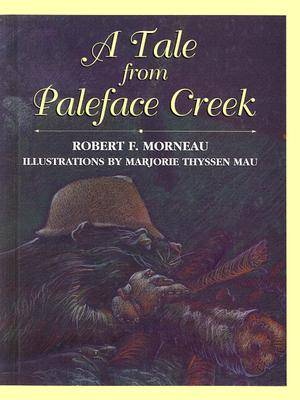 A Tale from Paleface Creek