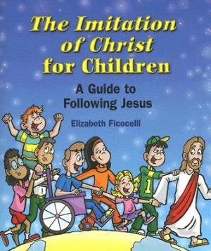 The Imitation of Christ for Children
