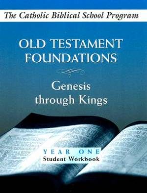 Old Testament Foundations Year One, Student Workbook