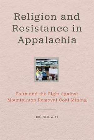 Religion and Resistance in Appalachia