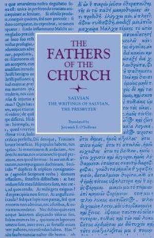 The Writings of Salvian, the Presbyter