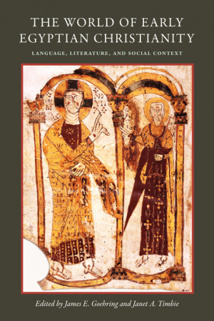 The World of Early Egyptian Christianity