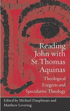 Reading John with St. Thomas Aquinas