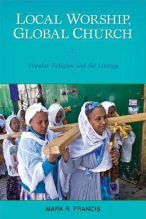 Local Worship, Global Church