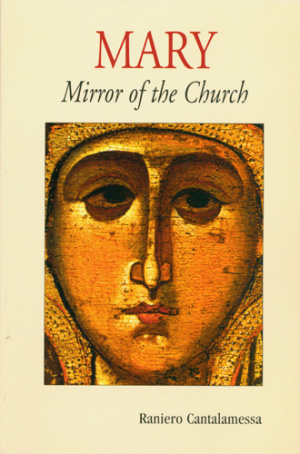 Mary, Mirror of the Church