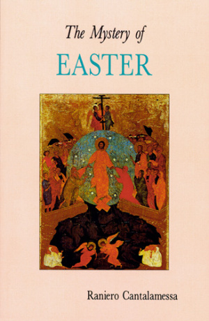 The Mystery of Easter