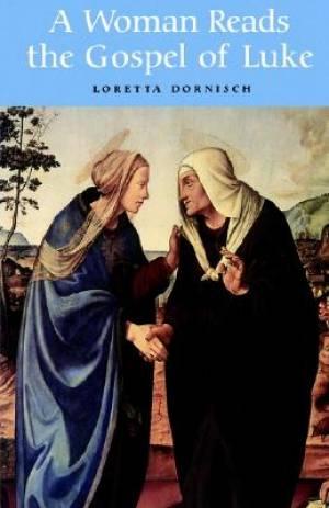 Luke : A Woman Reads the Gospel of Luke