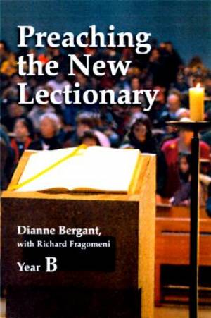 Preaching the New Lectionary Year B
