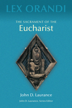The Sacrament of Eucharist