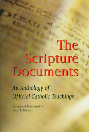 The Scripture Documents: an Anthology of Catholic Teaching