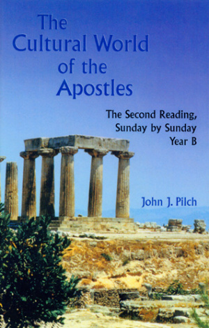 The Cultural World of the Apostles Sunday by Sunday