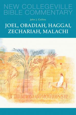 Joel, Obadiah, Haggai, Zechariah, Malachi