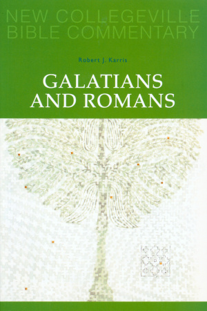 Galatians & Romans : New Collegeville Bible Commentary