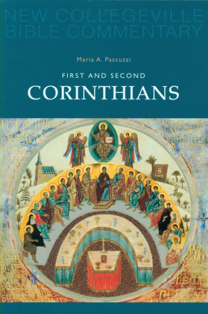 1 & 2 Corinthians : New Collegeville Bible Commentary.