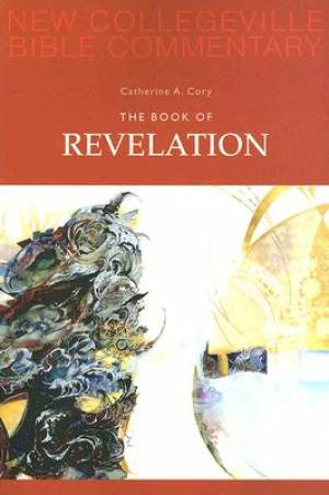 Revelation : New Collegeville Bible Commentary