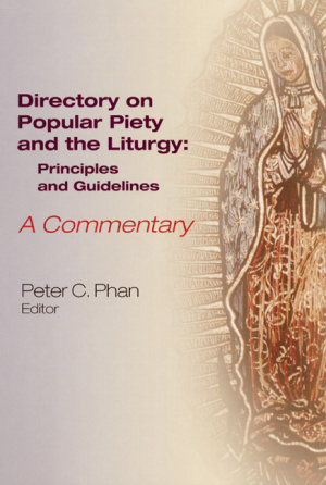 Directory on Popular Piety and the Liturgy A Commentary