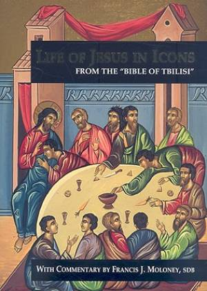 The Life of Jesus in Icons