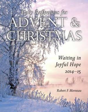 Daily Reflections for Advent and Christmas
