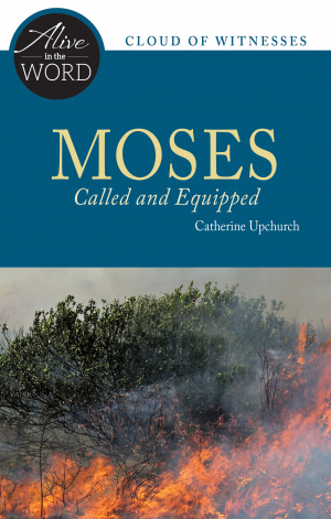 Moses, Called and Equipped