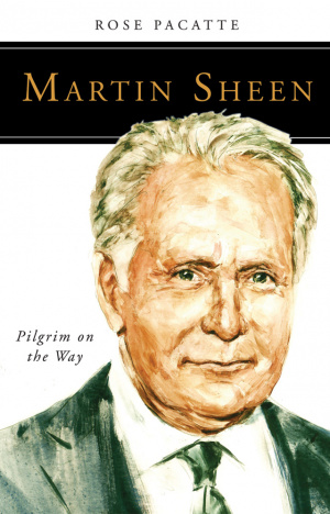 Martin Sheen - Pilgrim on the Way