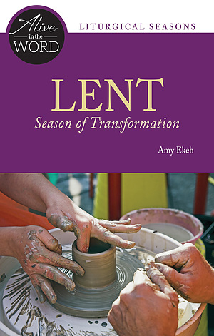 Lent, Season of Transformation - Liturgical Press Lent Book for 2018