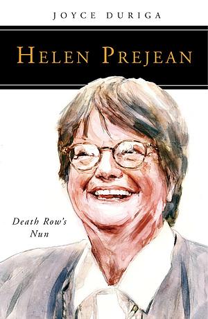 Helen Prejean: Death Row's Nun
