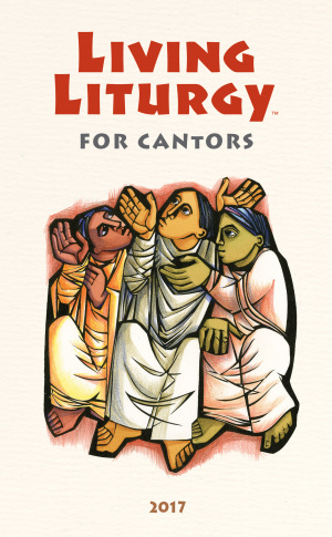 Living Liturgy(Tm) for Cantors