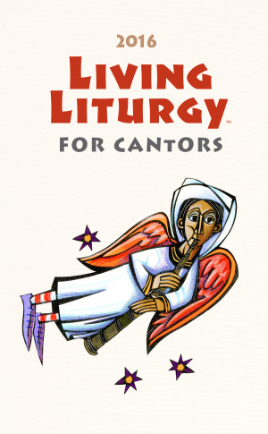 Living Liturgy for Cantors