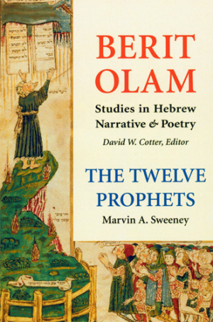 The Twelve Prophets Vol 1 : Hosea, Joel, Amos, Obadiah, Jonah : Berit Olam