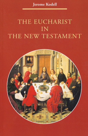 The Eucharist in the New Testament