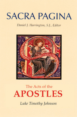 Acts of the Apostles : Sacra Pagina