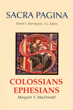 Colossians & Ephesians : Sacra Pagina
